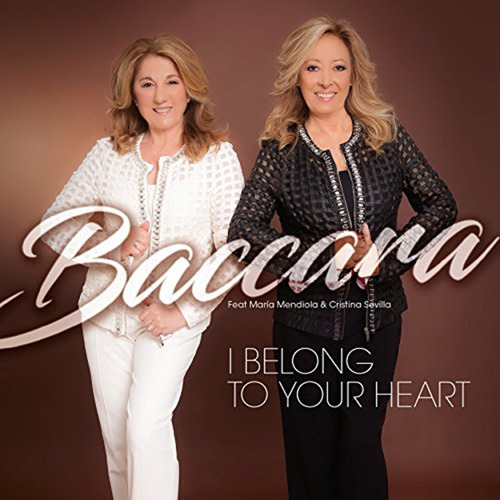 流行舞曲 西班牙美女组合Baccara  - I Belong To Your Heart (2017)-WAV-253